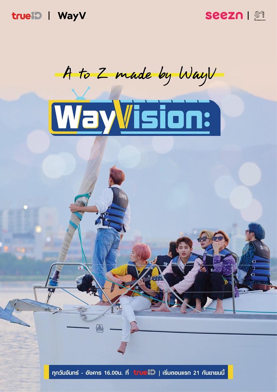 [ภาพโปสเตอร์] รายการเรียลลิตี้ 'WayVision' ของ WayV