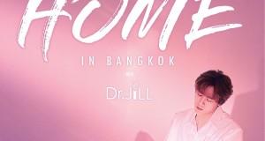 """""""นิชคุณ โซโล่ คอนเสิร์ต NICHKHUN SOLO CONCERT 'HOME' IN BANGKOK with Dr.Jill"""" เตรียมเปลี่ยนวันของ '(นิช)คุณ' ให้กลายเป็นวันของ 'เรา' 27 ก.ค.นี้"""