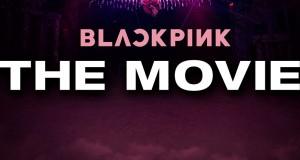 เมเจอร์ ซีนีเพล็กซ์ กรุ้ป พร้อมส่ง BLACKPINK : The Movie เข้าฉาย 14 ตุลาคมนี้!!  ให้บลิ๊งค์ชาวไทยสัมผัสความยิ่งใหญ่เสมือนชมคอนเสิร์ตการแสดงของ 4 สาว