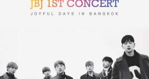 JBJ อ้อนคิดถึงแฟนไทย!!! กลับมาอีกครั้งพร้อมคอนเสิร์ตครั้งแรก JBJ 1st CONCERT [JOYFUL DAYS] IN BANGKOK