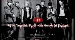 BTOB  ชวนแฟนคลับไทยร่วมสนุกส่งท้ายปีร่วมกันใน BTOB YEAR END PARTY WITH MELODY IN THAILAND ปาร์ตี้ปิดท้ายปลายปี  พร้อมเสิร์ฟความสนุกแบบจัดเต็ม เต็มอิ่มกับโชว์จุใจถึง 9 เพลง