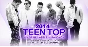 "GOAT Entertainment เรียกน้ำย่อย แถลงข่าวเปิดตัวคอนเสิร์ต   ""2014 TEEN TOP MY DEAR ANGELS IN BANGKOK"""